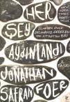 Her Şey Aydınlandı, Jonathan Safran Foer, Siren Yayınları, 2012.