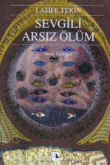 Sevgili Arsız Ölüm, Metis Yayınları